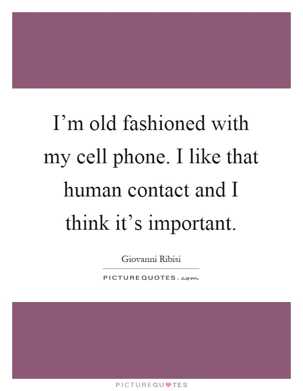 Old Fashion Quotes & Sayings | Old Fashion Picture Quotes