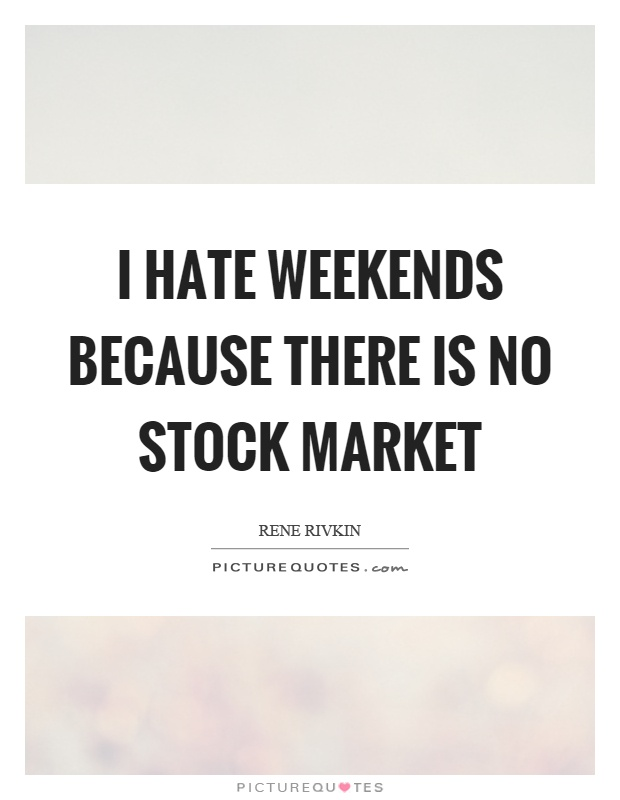 Stock trading weekends