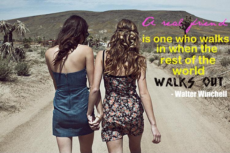 A real friend is the one who walks in when the rest of the world walks out Picture Quote #1