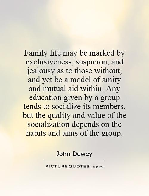 Family Life May Be Marked By Exclusiveness Suspicion And