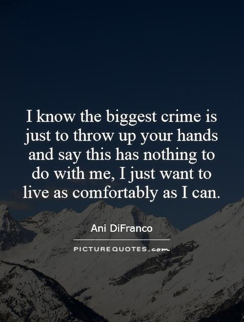 an analysis of crime for crime by ani difranco Lyrics to 'crime for crime' by ani difranco the big day has come / the bell is sounding / i run my hands through my hair one last time / outside the prison.