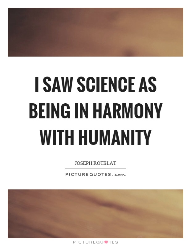 essay on science in service of humanity Short essay on humanity april 4, 2013 february 12, 2016 codrin po humanity today is regressing whatever steps we take forward, they take us back as human beings.