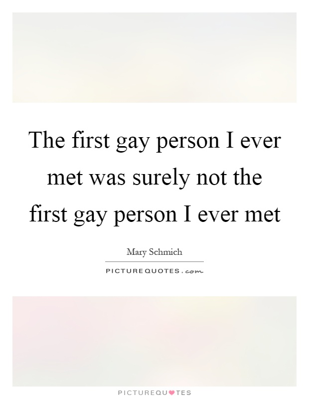 First gay person