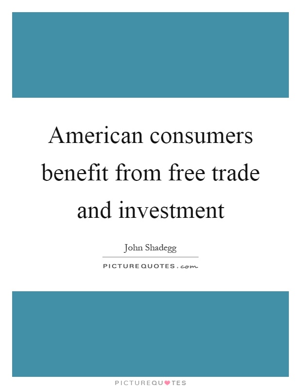 a glimpse at free trade and its benefits Benefits of free trade free trade is a trade policy that allows traders to transact business without any sort of interference or intervention from the government it is believed that free trade leads to mutual benefits for both the trading partners.