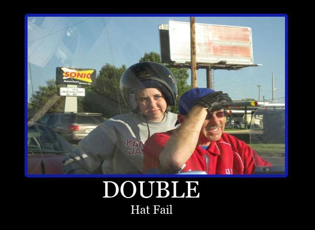 Double hat fail Picture Quote #1