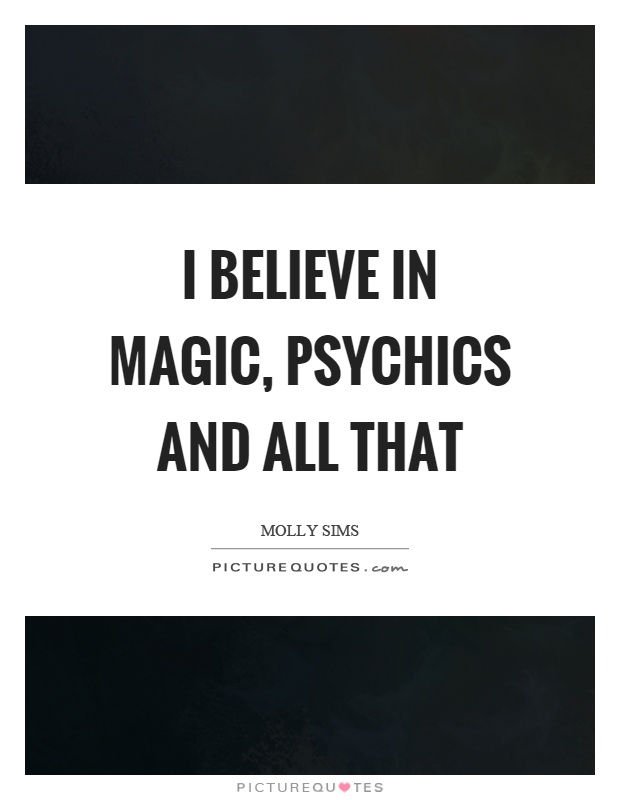 Psychics Quotes Psychics Sayings Psychics Picture Quotes