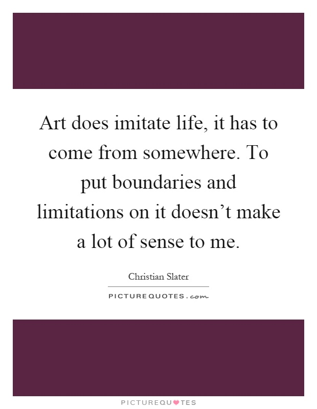 art imitating life imitating art essays Find free campbell s soup cans essays it is noted that even then young andrew excelled at his art i just do it because i like it is andy\'s philosophy on life.