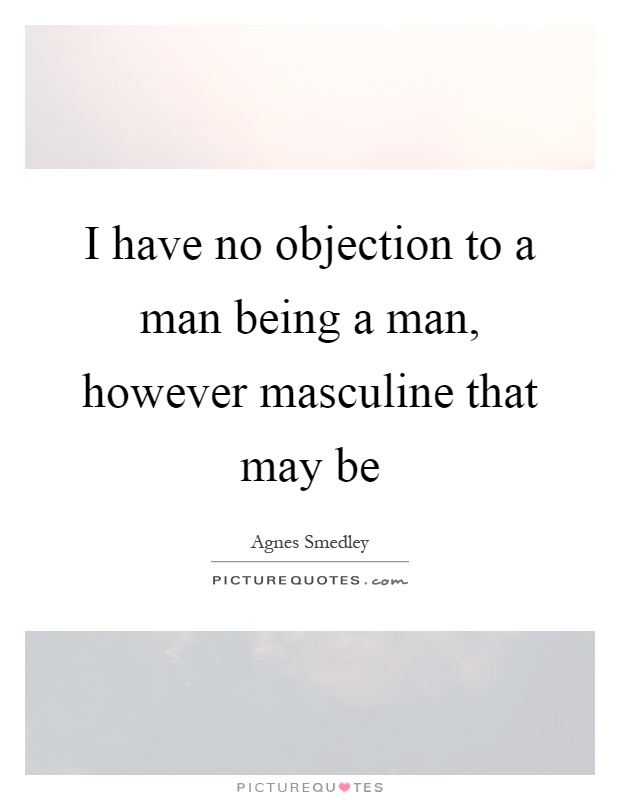 Objection Quotes Objection Sayings – I Have No Objection
