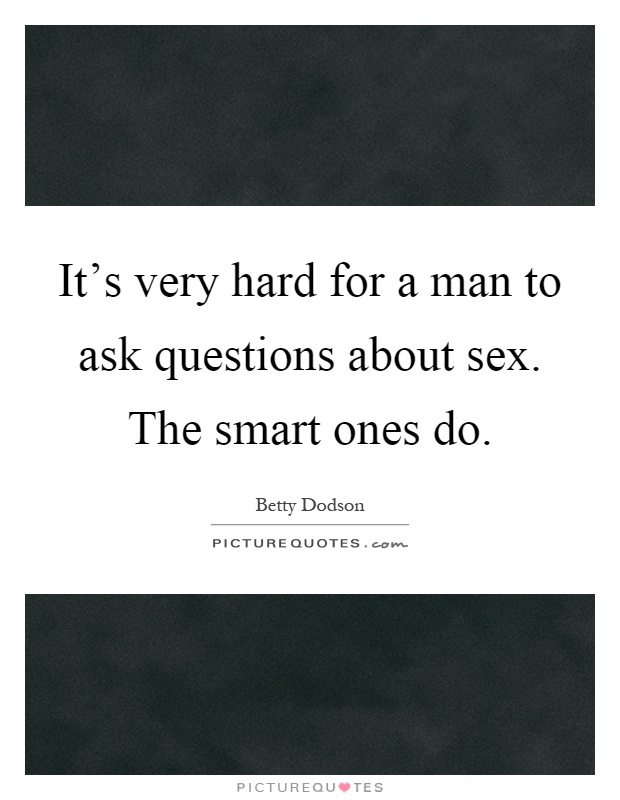 Ask Questions About Sex 108