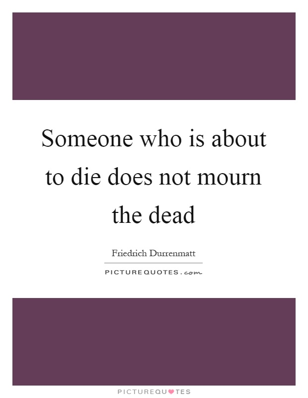 to mourn or not to mourn It is not instinctive to see grief and the need to openly mourn as something to honor, yet the capacity to love requires the necessity to mourn to honor your grief is not self-destructive or harmful, it is courageous and life-giving.