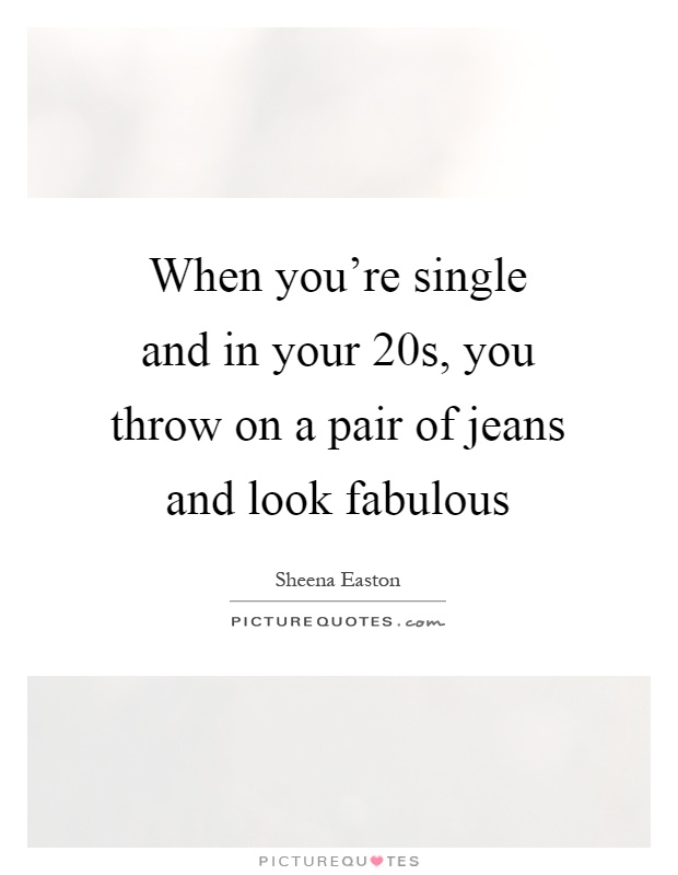 Quotes about dating in your 20s
