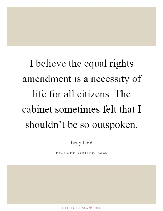 equal rights proposition Back in may, illinois became the 37th state to ratify the equal rights amendment, or era it could now, conceivably, become part of the constitution if just one more state ratifies it — either alabama, arizona, arkansas, florida, georgia, louisiana, mississippi, missouri, north carolina, oklahoma, south carolina, utah or virginia.