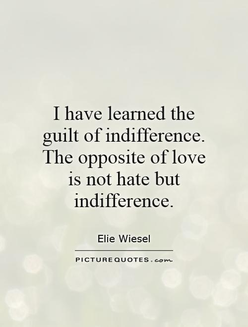 Indifference Quotes | Indifference Sayings | Indifference ...
