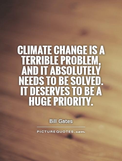climate change is not a problem 2018-7-30  but it's true: climate change is a unique problem, and it's incredibly hard to talk about i think there are three reasons for this first, climate change isn't a supervillain.
