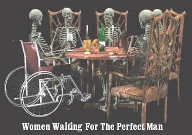 Women waiting for the perfect man Picture Quote #1