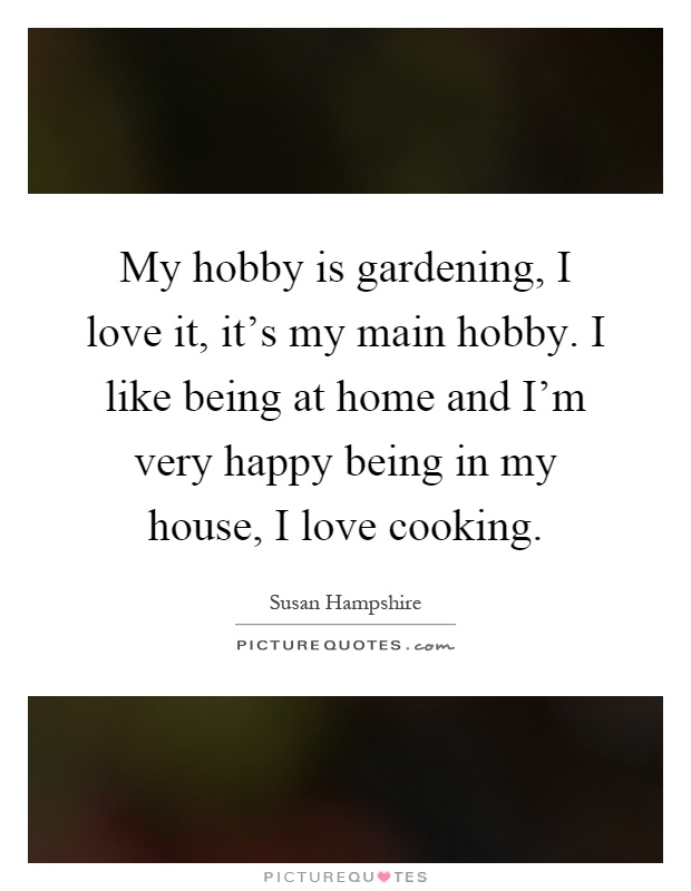 "essays cooking hobby Free essay: a short speech - ""cooking as hobby"" a very good morning to  our respected lecturer's, sir m kalidass, and my fellow."