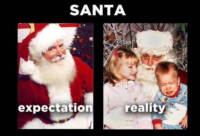 Santa. Expectation. Reality Picture Quote #1