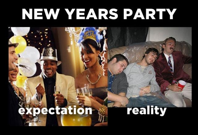 New years party. Expectation. Reality Picture Quote #1