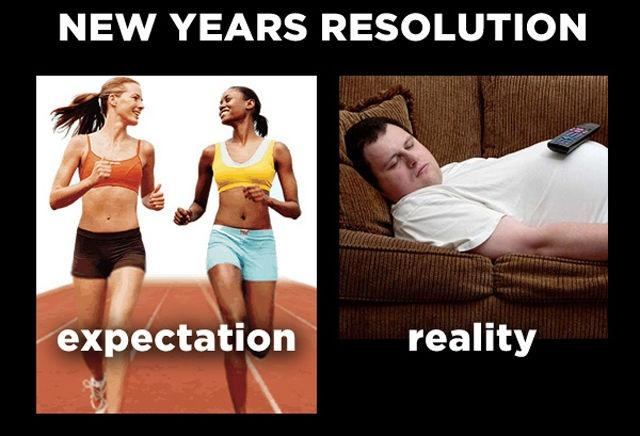 New Years resolution. Expectation Reality Picture Quote #1