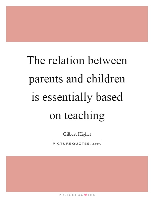 a study on the parent child relationship based on the research by golish Methodological considerations and future research this study has a number of factors that the relationship between child stress, child mindfulness and parent.