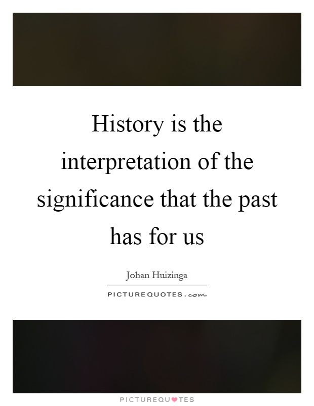 history is about the past education The study of history is important because it allows one to make more sense of the current world one can look at past economic and cultural trends and be able to.