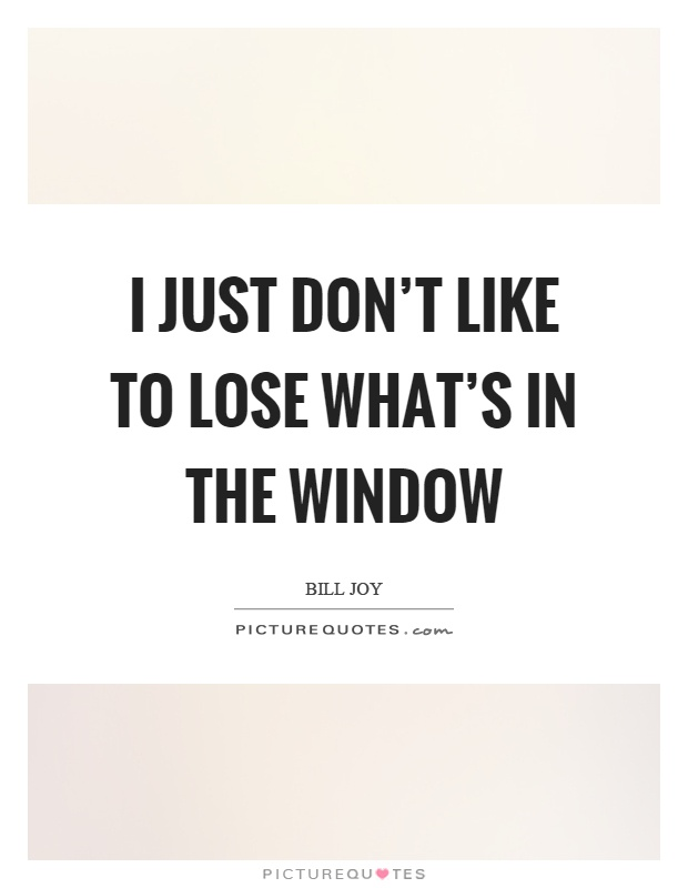 Window Quotes Brilliant Window Quotes  Window Sayings  Window Picture Quotes  Page 4