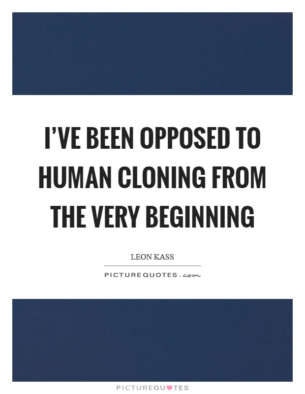 human cloning opposing viewpoint What are some opposing viewpoints on human trafficking the opposing viewpoint in a persuasive essay is a paragraph opposing to your main argument.