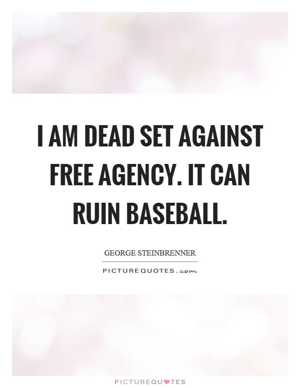 baseball free agency  with potentially far-reaching implications for the entire baseball industry: he  opted for a long-term deal instead of waiting for free agency.