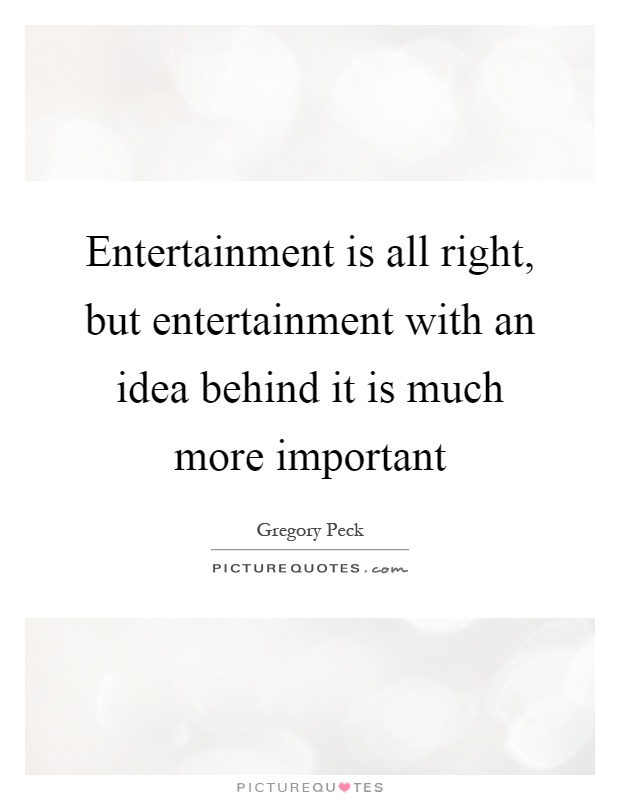Entertainment Quotes Sayings Entertainment Picture Quotes Page 2