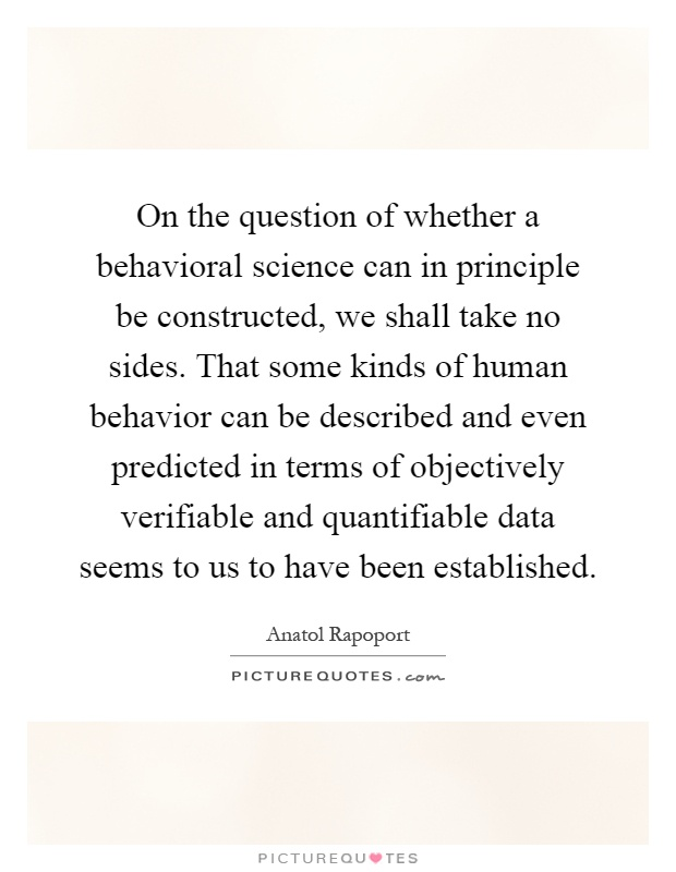 On The Question Of Whether A Behavioral Science Can In Principle