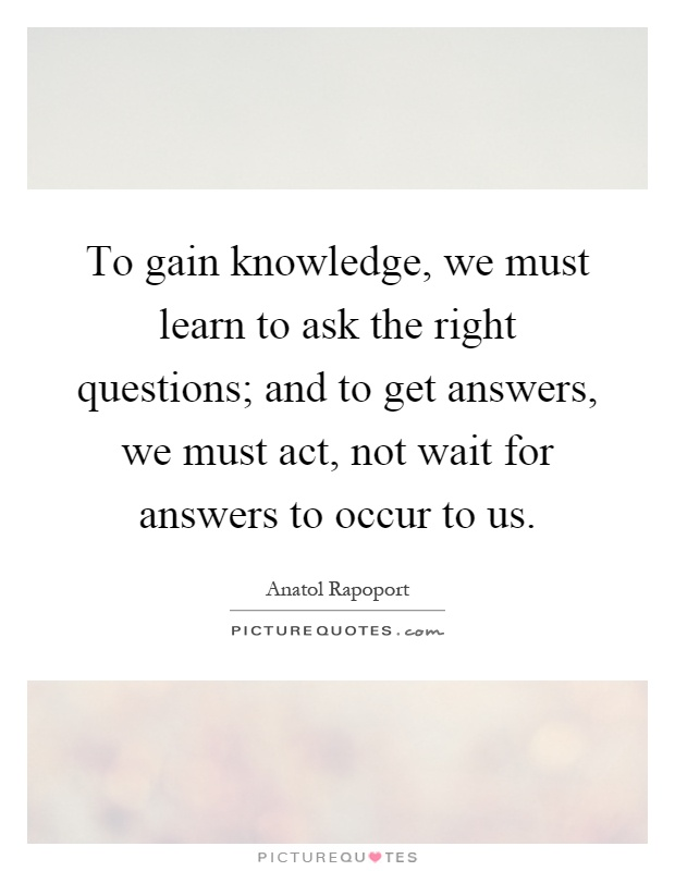 is the knowledge we gain from Think of ways you could exploit your knowledge for financial gain  importance of knowledge to a growing  we cannot guarantee that the information applies to the .