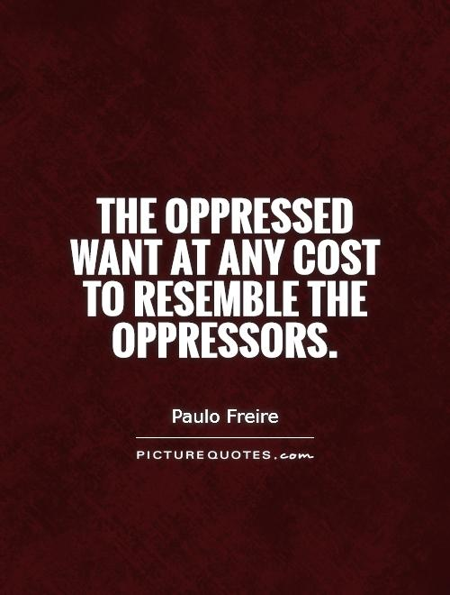 Quotes About the Oppressed