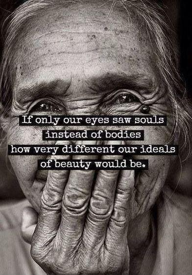 If only our eyes saw souls instead of bodies, how very different our ideals of beauty would be Picture Quote #1
