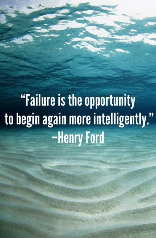 Failure is simply the opportunity to begin again, this time more intelligently. Picture Quote #2