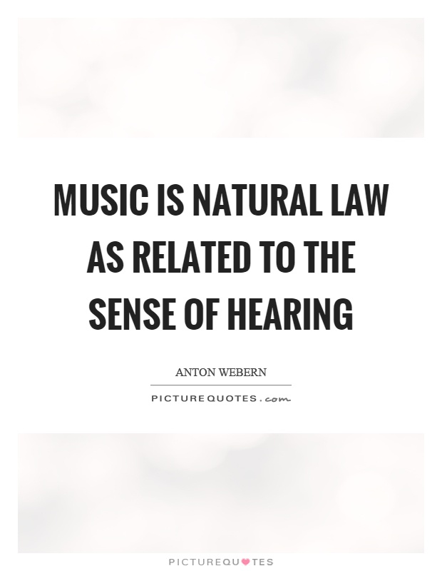 Music is natural law as related to the sense of hearing Picture Quote #1