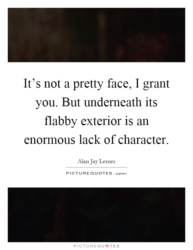 Lack of character quotes sayings lack of character for Exterior beauty quotes