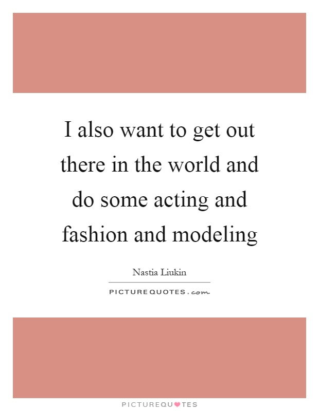 how to get started in acting and modeling