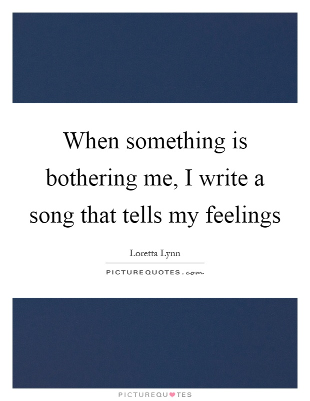 Something to write a song about