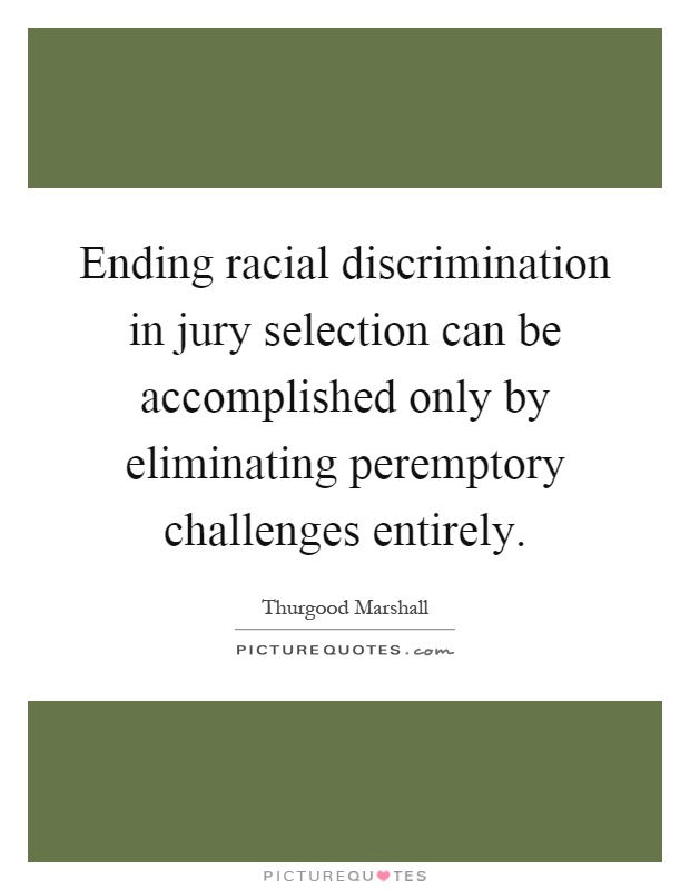 racial discrimination in the court room and jury selection bias The supreme court ruled on tuesday that when there is clear evidence of racial bias during jury deliberations, they can be unsealed by a court to investigate whether the defendant's rights were violated.
