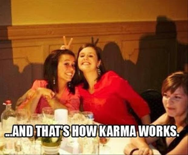 And that's how karma works Picture Quote #1