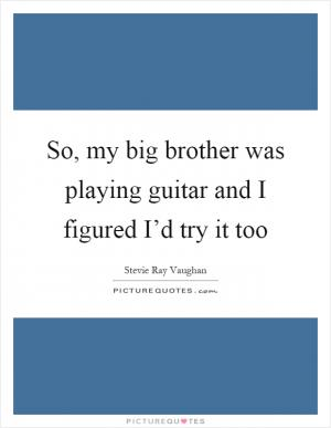 i love my big brother quotes - photo #16