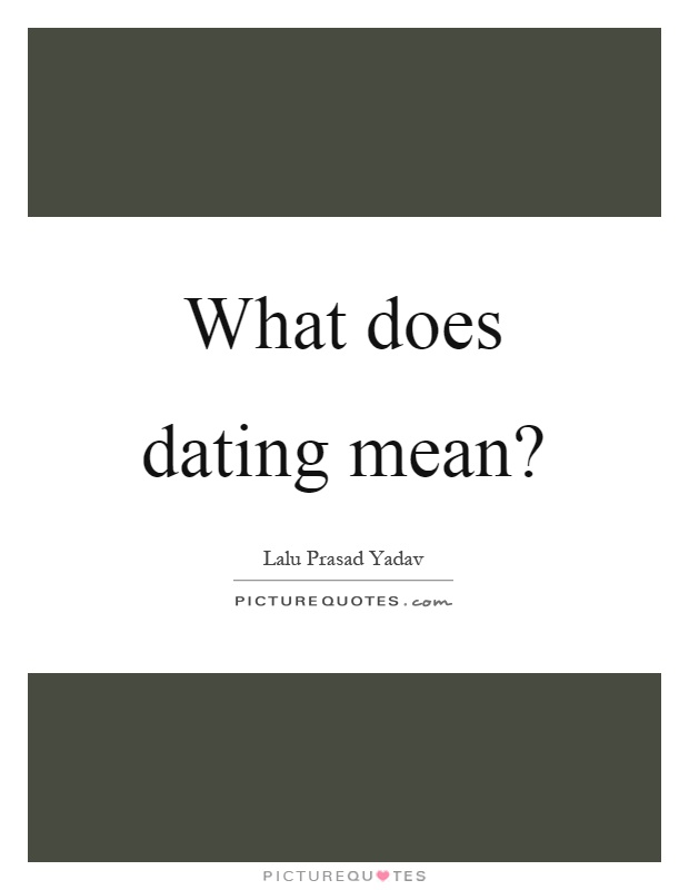 What does dating mean in america