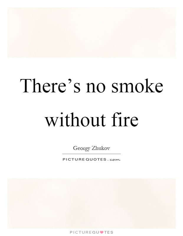 there is no smoke without fire moral story