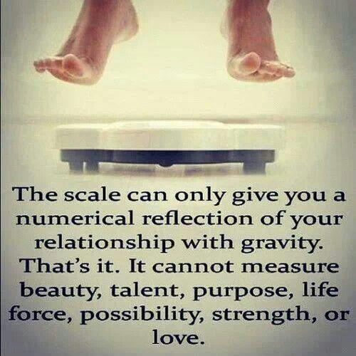 The scale can only give you a numerical reflection of your relationship with gravity. That's it. It cannot measure beauty, talent, purpose, life force, possibility, strength, or love Picture Quote #1