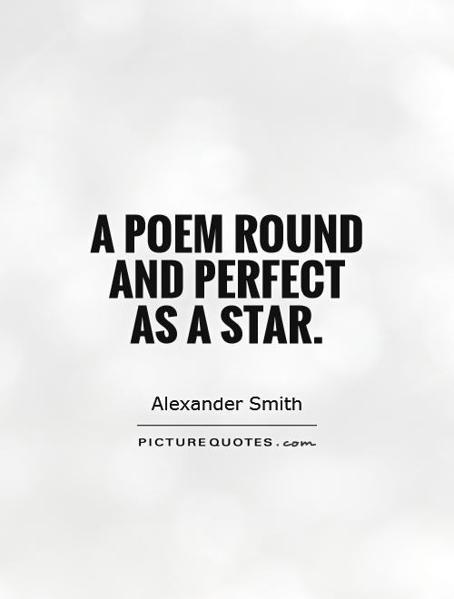 A poem round and perfect as a star Picture Quote #1