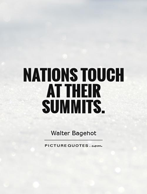Nations touch at their summits Picture Quote #1