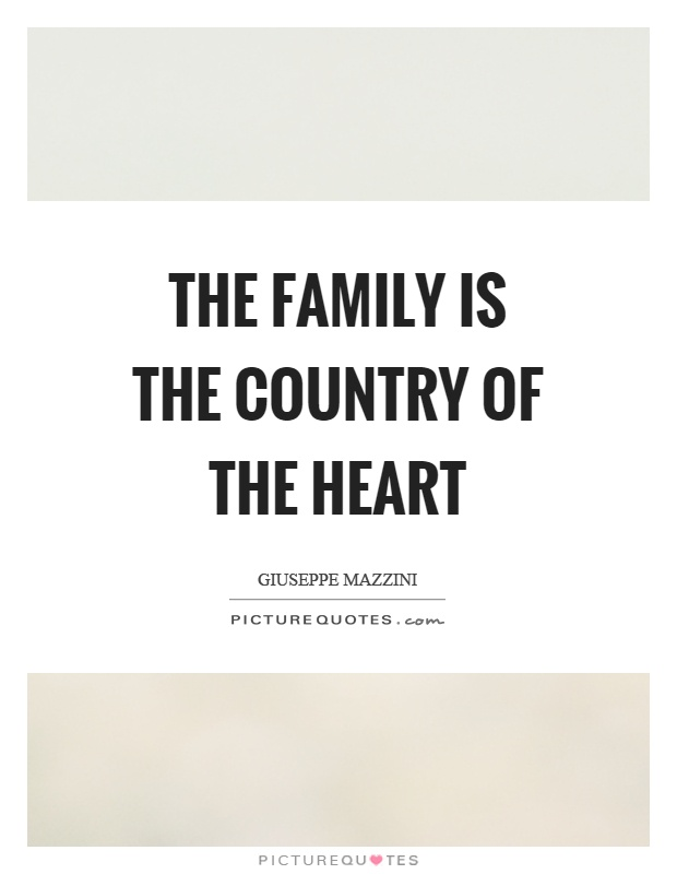The family is the country of the heart Picture Quote #1