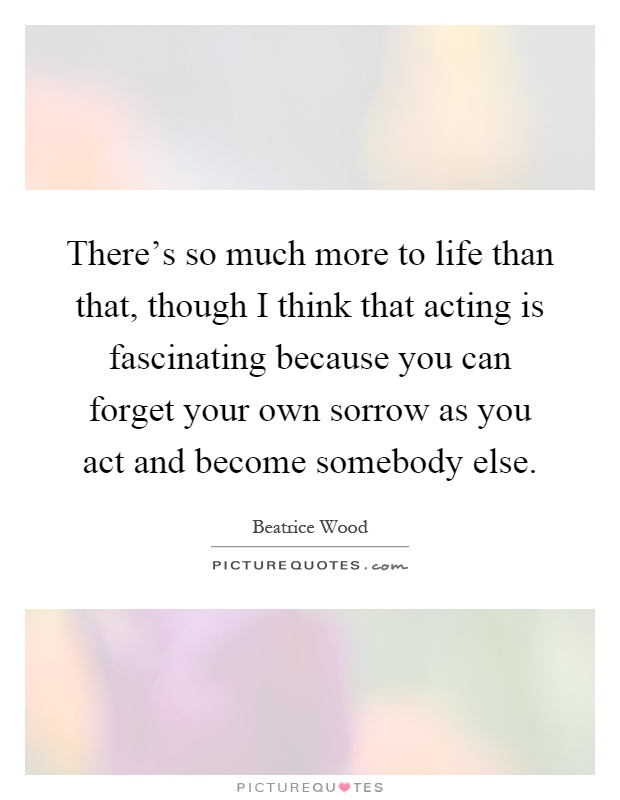Beatrice Wood Quotes Amp Sayings 23 Quotations