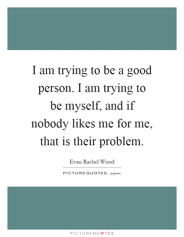 Good Person Quotes & Sayings | Good Person Picture Quotes   Page 5