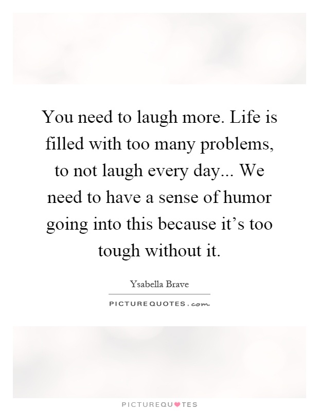 need a laugh quotes